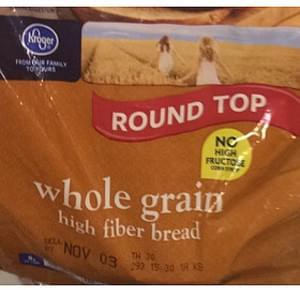 Kroger Round Top Whole Grain High Fiber Bread