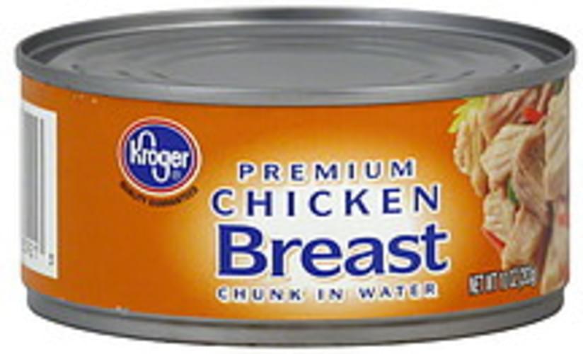 Kroger Premium, Chunk in Water Chicken Breast - 10 oz