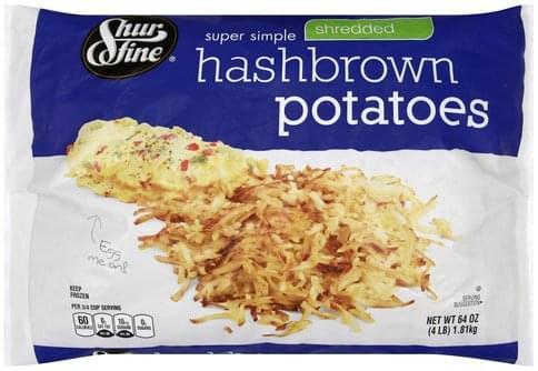 Shurfine Super Simple, Shredded Hashbrown Potatoes - 64 oz