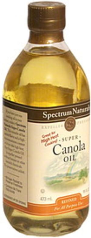 Spectrum Natural Super Canola Oil, Expeller Pressed, Refined Canola Oil - 16 oz