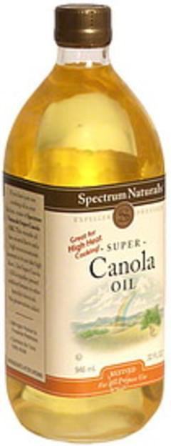 Spectrum Natural Super Canola Oil Expeller Pressed, Refined