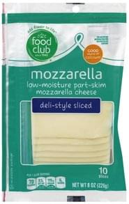 Food Club Cheese Deli-Style Sliced, Low-Moisture, Mozzarella, Part-Skim