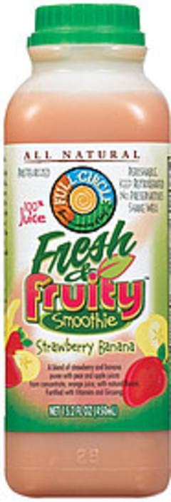 Full Circle 100% Juice Smoothie Fresh & Fruity Strawberry Banana