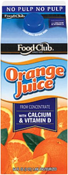 Food Club Orange Juice From Concentrate W/Calcium & Vitamin D