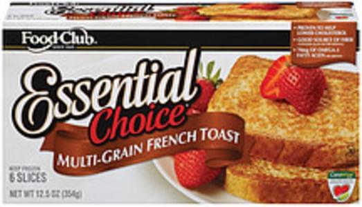 Food Club French Toast Essential Choice Multi-Grain 6 Ct