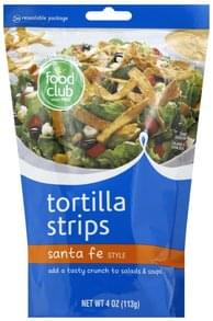 Food Club Tortilla Strips Santa Fe Style