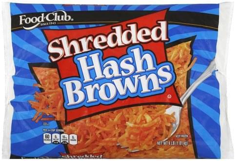 Food Club Shredded Hash Browns - 4 lb