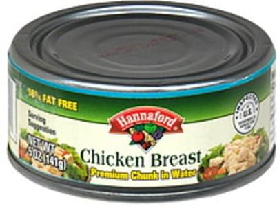 Hannaford Chicken Breast Premium Chunk, In Water, Canned
