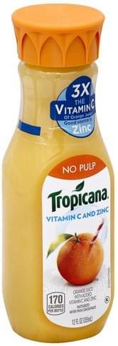 Tropicana Orange, No Pulp, Vitamin C and Zinc Juice - 12 oz