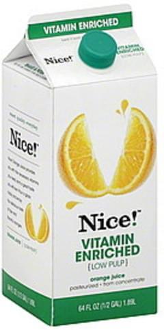Nice! Orange Juice Vitamin Enriched, Low Pulp