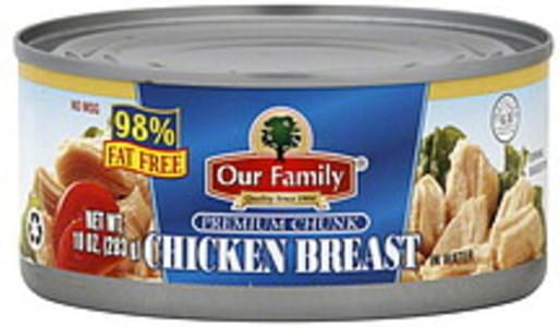 Our Family Chicken Breast in Water, Premium Chunk