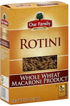 Our Family Rotini Whole Wheat
