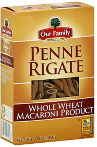 Our Family Whole Wheat Penne Rigate - 12 oz