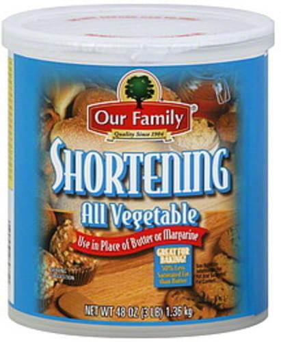 Our Family All Vegetable Shortening - 48 oz