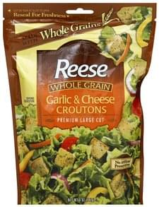 Reese Croutons Premium Large Cut, Whole Grain, Garlic & Cheese