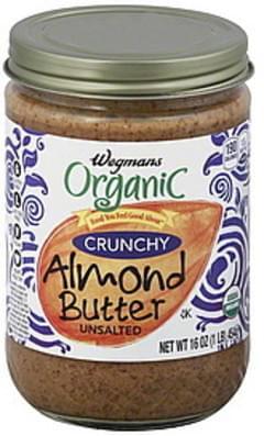 Wegmans Almond Butter Organic, Crunchy, Unsalted