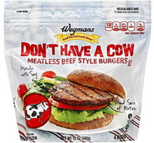Wegmans Beef Style, Don't Have a Cow Meatless Burgers - 4 ea