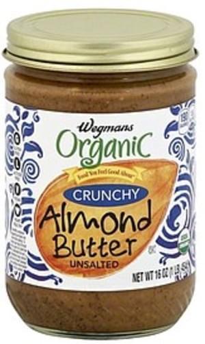 Wegmans Crunchy, Unsalted Almond Butter - 16 oz