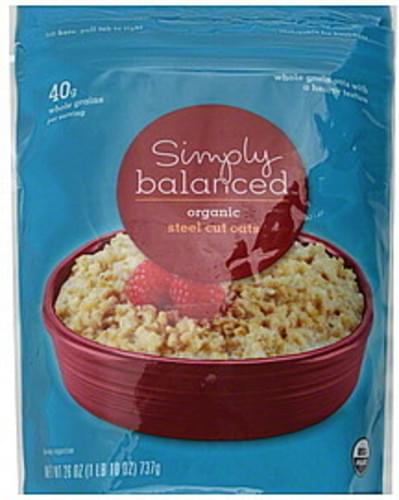 Simply Balanced Organic, Steel Cut Oats - 26 oz