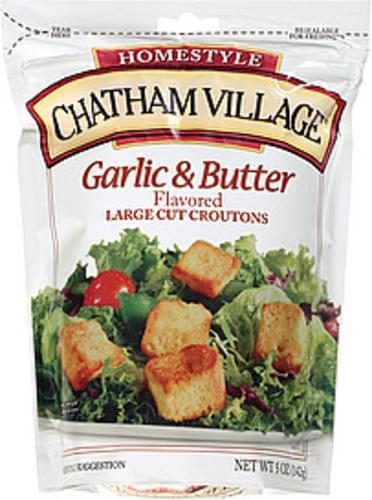 Chatham Village Garlic & Butter Large Cut Croutons - 5 oz