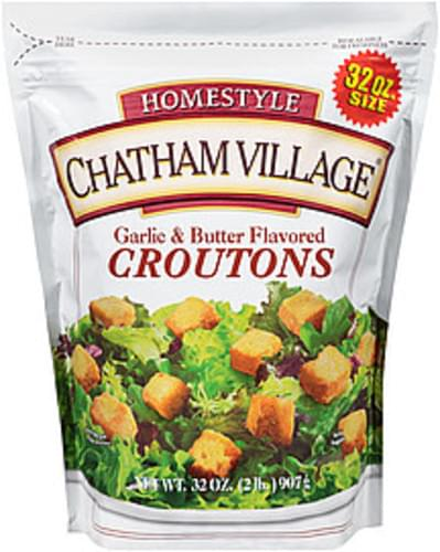 Chatham Village Homestyle Garlic & Butter Flavored Croutons - 32 oz