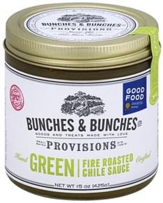 Bunches & Bunches Provisions Chile Sauce Fire Roasted, Green