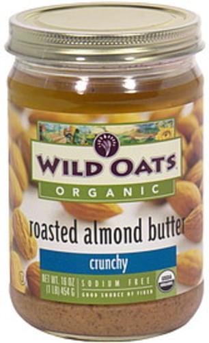 Wild Oats Crunchy Roasted Almond Butter - 16 oz